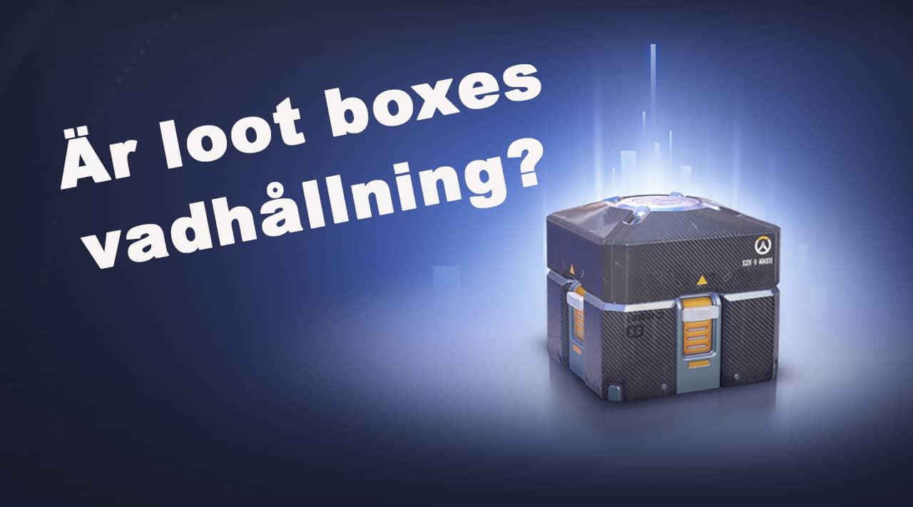Är loot boxes vadhållning?